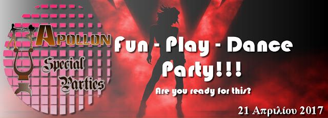 Apollon dance studio: Το Fun - Play - Dance Party... ΕΡΧΕΤΑΙ!!!