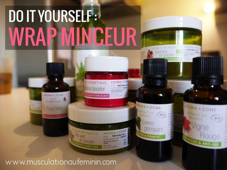 Do it yourself : le Wrap Minceur !   Musculation au féminin
