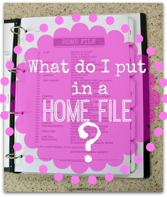 what do i put in a home file - home management binder