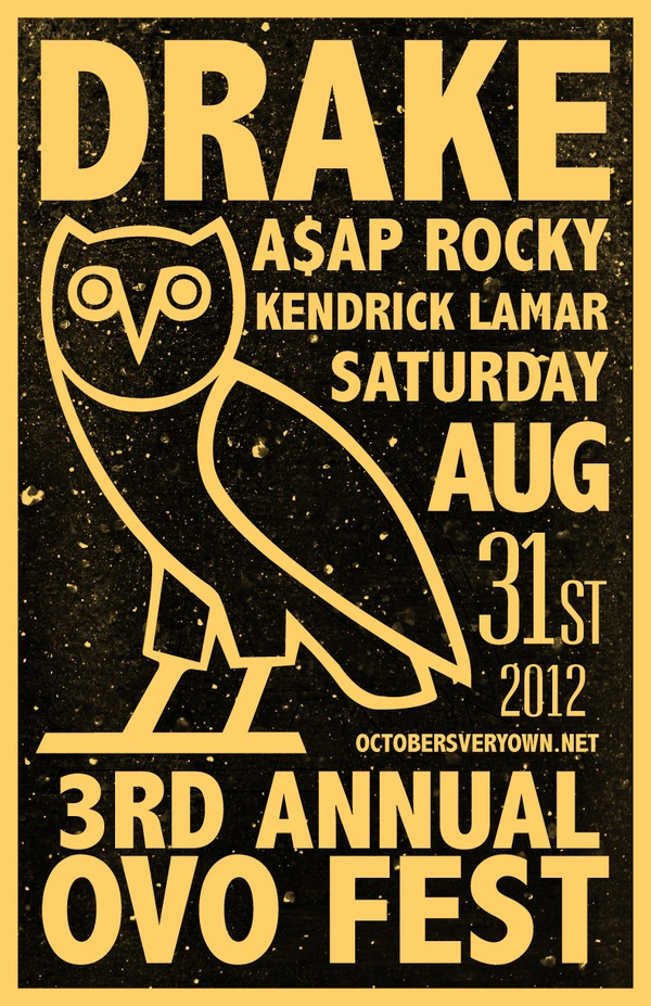 OVO Fest 2012 is approaching around the corner and this year marks the 3rd year. The tentative date as of right is August 5th, 2012 at Molson Amphitheatre . Tickets will be on sale here and at your favorite ticket supplier. See Drake and many featured artist this year at OVO Fest 2012. You will be able to get all your favorite OVOXO merchandise at the event.