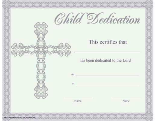 this beautiful religious certificate of child or baby dedication is illustrated with a lacy border and printable certificatescertificate
