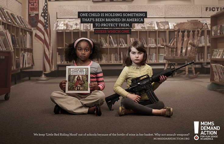 """Kampania PSA - Choose One  Agencja - GREY (Toronto)  Moms Demand Action:  """"We keep 'Little Red Riding Hood' out of schools because of the bottle of wine in her basket. Why not assault weapons?"""""""