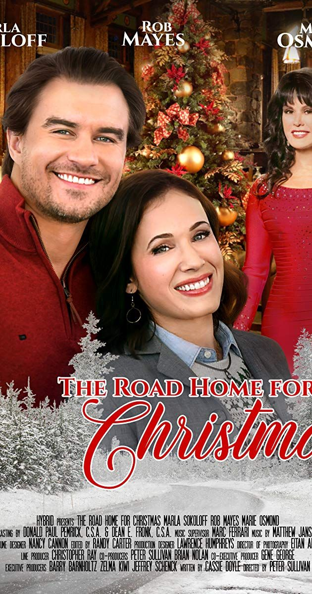 The Road Home For Christmas Tv Movie 2019 Imdb Lifetime Christmas Movies Hallmark Christmas Movies Movies 2019