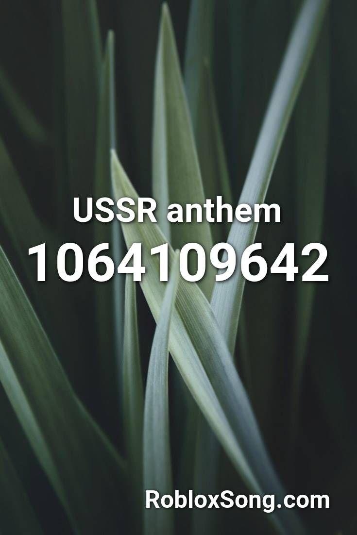 Ussr Anthem Roblox Id Roblox Music Codes Roblox Remix Anthem