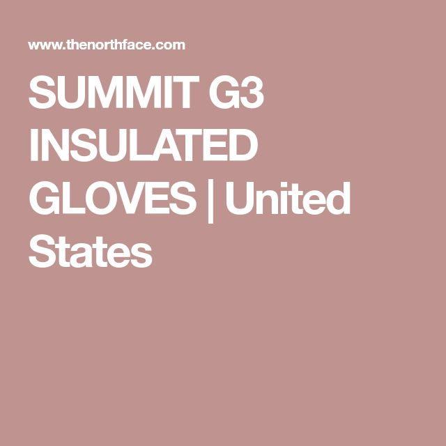 SUMMIT G3 INSULATED GLOVES   United States