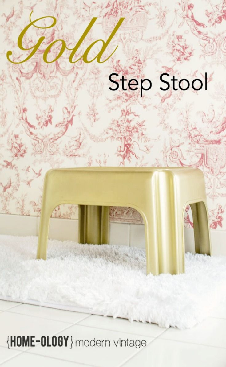 Ideas we Love - Gold Painted Step Stool. Update a plastic stool using metallic gold  sc 1 st  Pinterest & Best 25+ Plastic step stool ideas on Pinterest | 3 step stool ... islam-shia.org