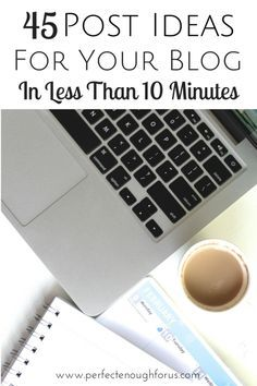 Stuck with trying to find ideas for your blog? Don't know where to start? Here's a way to come up with 45 different post ideas for your blog in just a few minutes.