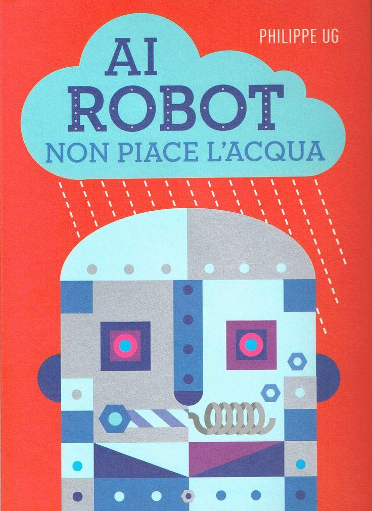 Ya está aquí el último pop-up de @CorrainiEd, con los robots desplegables e hidrófugos de Philippe Ug en cada página: «Al robot non piace l'acqua» https://www.veniracuento.com/content/ai-robot-non-piace-lacqua-pop
