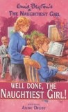 Well Done, the Naughtiest Girl!by Enid Blyton (from list: books set in boarding schools)
