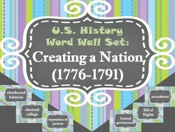 Creating a Nation (1776-1791) Word Wall Set. This is a great set of word wall cards covering the following 48 terms: constitution, state constitutions, state legislative branch, bicameral, state executive branch, bill of rights, Articles of Confederation (1777), ratify, Northwest Territory, ordinance, Land Ordinance of 1785, Northwest Ordinance (1787), republic, barter, economic depression, Shays Rebellion (1786), Constitutional Convention (1787), Founding Fathers, Ja...