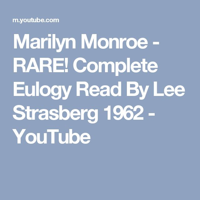 Marilyn Monroe - RARE!  Complete Eulogy Read By Lee Strasberg 1962 - YouTube