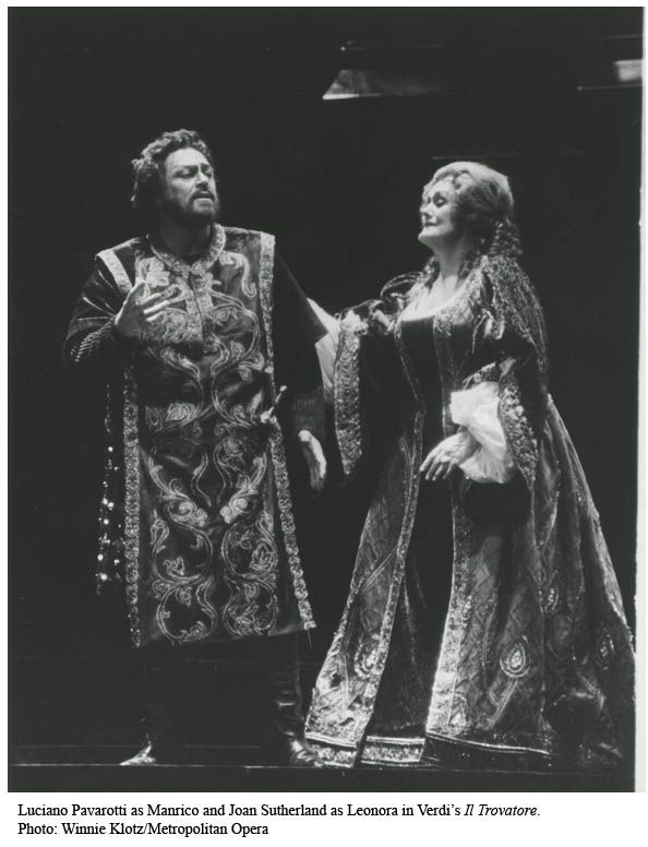 Dame Joan Sutherland & Luciano Pavarotti in Verdi's Il Trovatore. The golden duo.  Glad I lived through their stage lives. JC