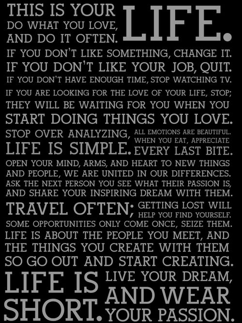 Stop over analyzing, life is simple.