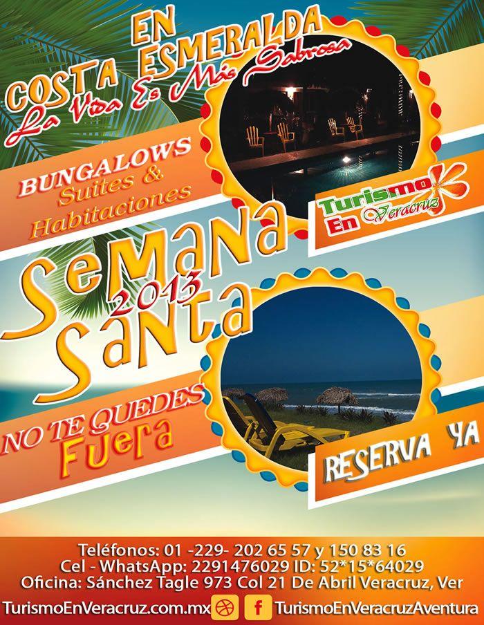 Turismo En Veracruz Mexico - En Costa Esmeralda La Vida Es Más Sabrosa En Semana Santa 2013