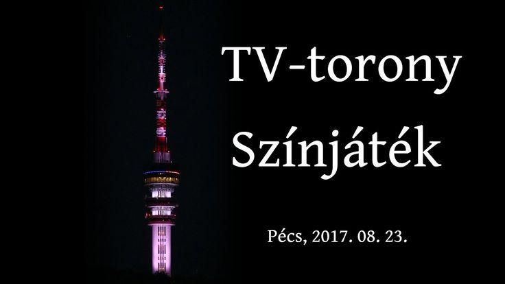 The colorful TV tower of Pécs  (4K-UHD)