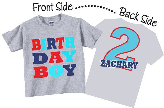 Birthday Boy Shirts and Tshirts for Second Birthday, Third Birthday, Any Birthday Tees