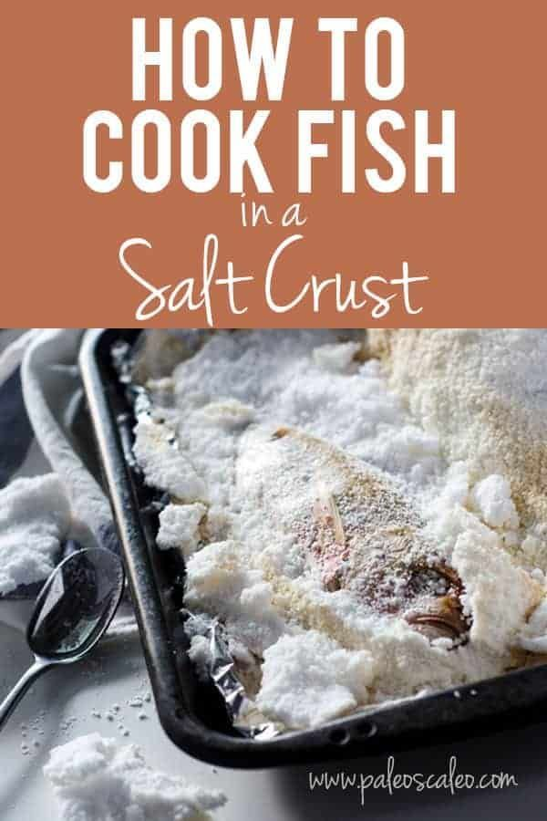How To Make Salt Baked Fish Salt Baked Fish How To Cook Fish Fish And Meat