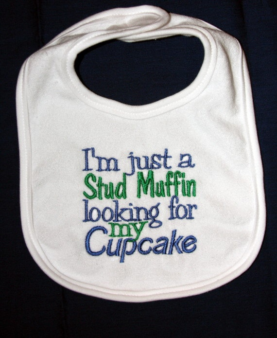 I'm just a Cupcake looking for my Stud Muffin Buying for Jacobs baby!!!