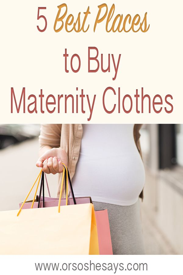 5 Best Places to Buy Maternity Clothes | Maternity, Clothes and Places