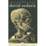 When You Are Engulfed in Flames (Hardcover)By David Sedaris