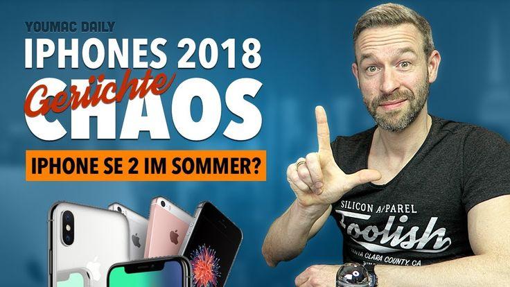 NEUE iPhones 2018: Das große DURCHEINANDER! [iPhone SE 2 ab Juni?]   youmac DAILY