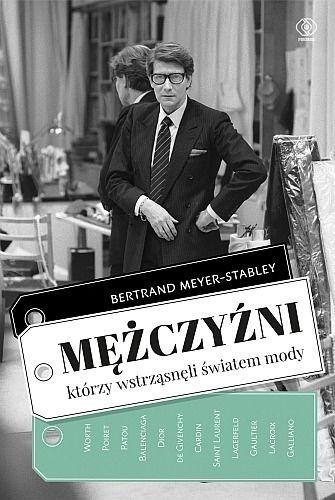 Mężczyźni, którzy wstrząsnęli światem mody /Nowości w Klubie Kulturaonline.pl/