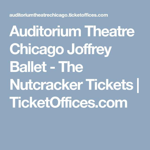 Auditorium Theatre Chicago Joffrey Ballet - The Nutcracker Tickets | TicketOffices.com