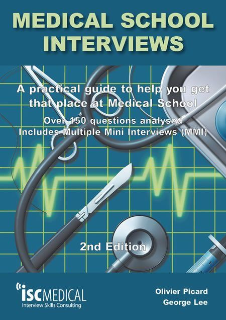 Medical School Interviews Book- recommended by Sheffield Hallam
