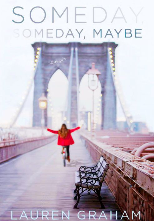 Everyone's favorite Gilmore Girl has written a book ~ The Perfect Beach Read: Someday, Someday Maybe, Lauren Graham