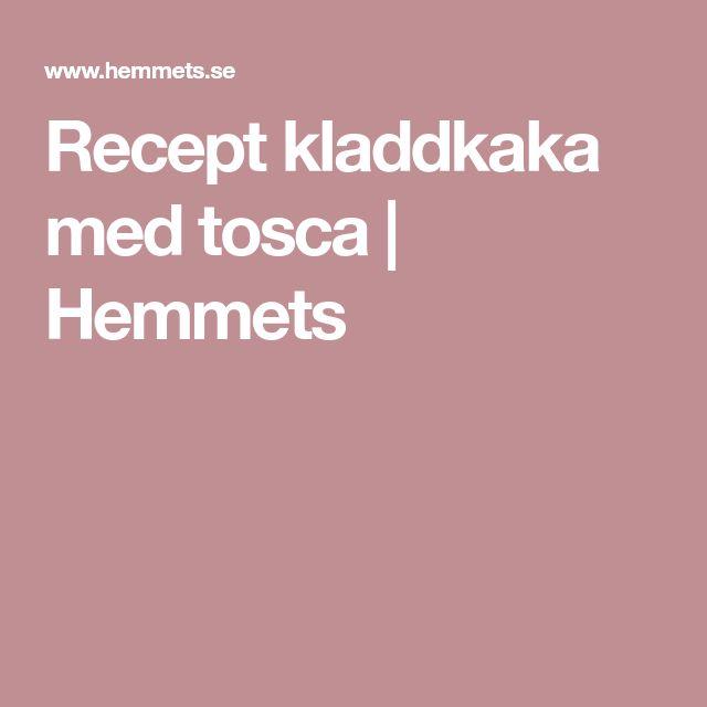 Recept kladdkaka med tosca   Hemmets