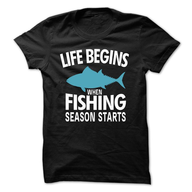 (Tshirt Choose) FISHING SEASON STARTS [Teeshirt 2016] Hoodies, Funny Tee Shirts