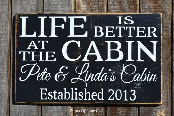 Better At The Cabin Lake House Mountain Home Signs Personalized