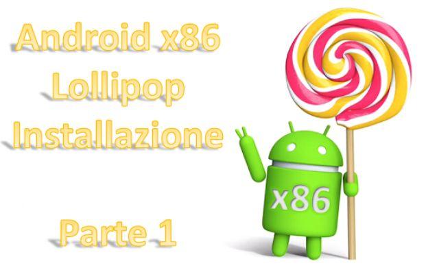 Guida completa per installare Android x86 su PC o Tablet La guida completa su come installare Android x86 su PC o Tablet giunto alla versione 5.1 RC1 Lollipop. Pratica guida passo passo per installare in dual boot e non il sistema Android x86 per dispositi #linux #android #intel #x86 #dualboot