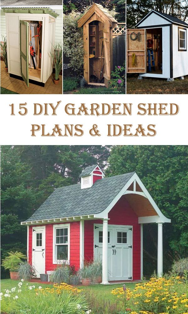 15 DIY Garden Shed Plans and Ideas