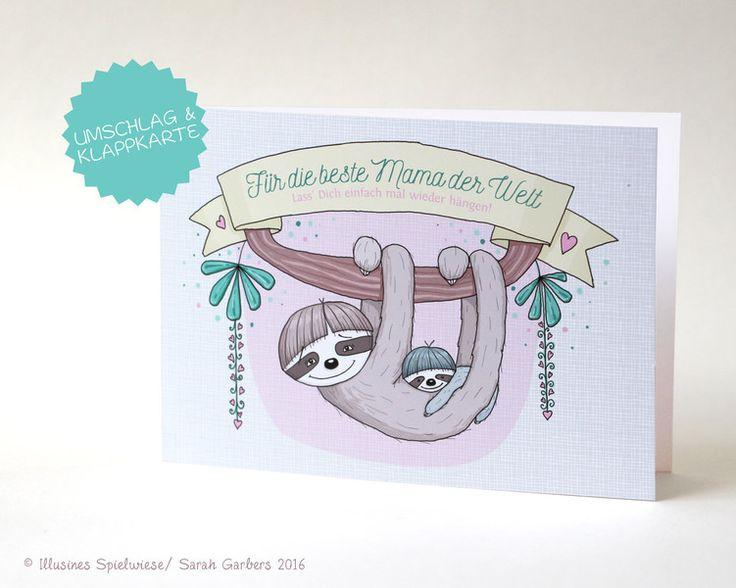 Grüße - Faultier Grußkarte | Für die beste Mama der Welt - ein Designerstück von Illusine bei DaWanda