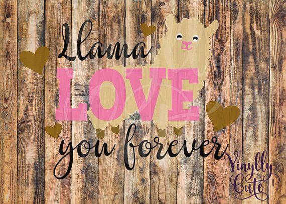 Download SVG - Llama - Llama Love Your Forever - Digital File Only ...