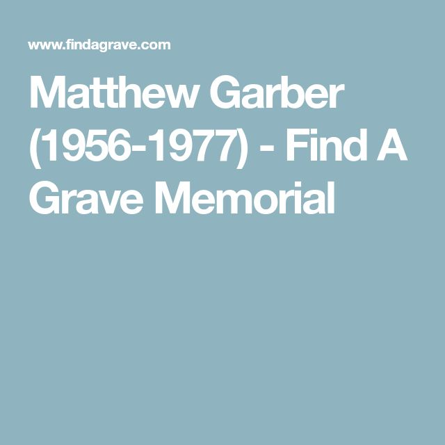 Matthew Garber (1956-1977) - Find A Grave Memorial