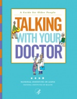 Talking With Your Doctor: A Guide for Older People. Pinned by ottoolkit.com your source for geriatric occupational therapy resources.