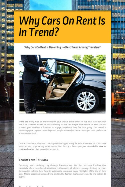 Why #Cars On Rent Is Becoming Hottest Trend Among #Travelers?  #carrentals #rentals #hirecars