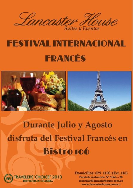 Festival de Comida Francesa en el Restaurante Bistro 106 durante los meses de Julio y Agosto.  #restaurantes #restaurants #hotels #hoteles #food
