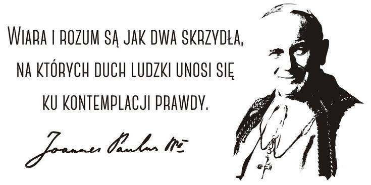 Cytaty, sentencje, papież - Jan Paweł II - 81