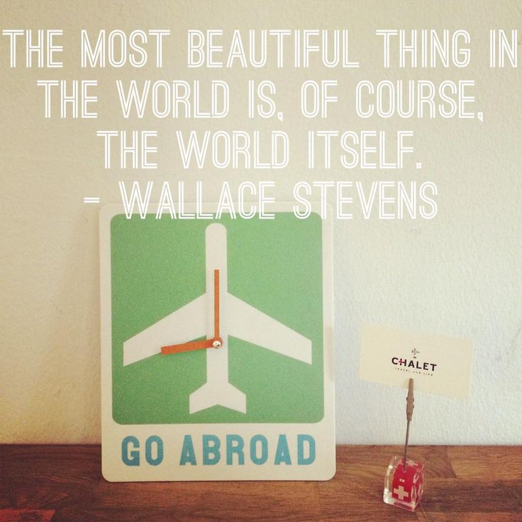 """""""The most beautiful thing in the world is, of course, the world itself.""""  - Wallace Stevens   Explore with Chalet TnL"""