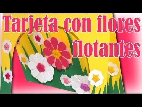 Tarjeta con Flores Flotantes - DIY - Floating Flowers Card - YouTube