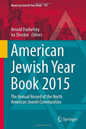 American Jewish Year Book 2015: The Annual Record of the North American Jewish Communities