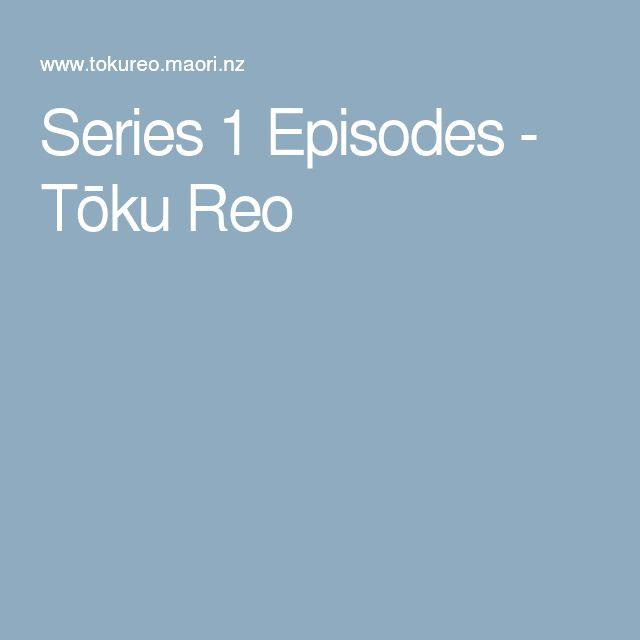 Series 1 Episodes - Tōku Reo