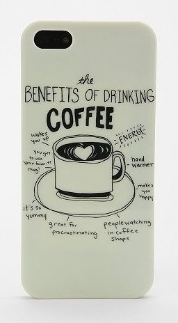 Ha! The benefits of drinking coffee, right on your iPhone case so you never forget.
