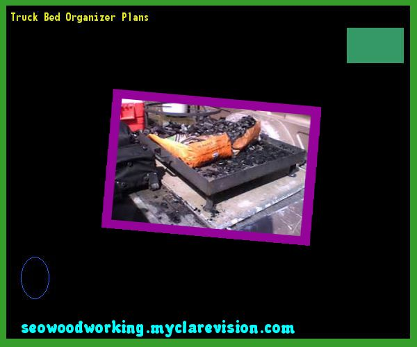 Truck Bed Organizer Plans 134349 - Woodworking Plans and Projects!