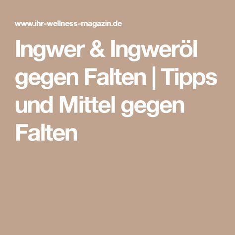 Ingwer & Ingweröl gegen Falten | Tipps und Mittel gegen Falten