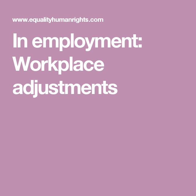 Equality law recognises that bringing about equality for disabled people may mean changing the way in which employment is structured, the removal of physical barriers and/or providing extra support for a disabled worker or job applicant.