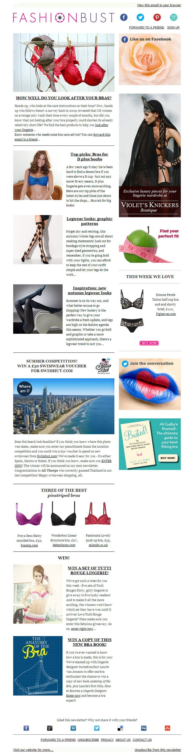 In the latest Fashion Bust newsletter... why it's important to look after your bras, the latest hosiery trends for autumn/winter 2013 and gorgeous bras for fuller busts.